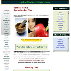Natural Home Remedies And Natural Cures For Ailments