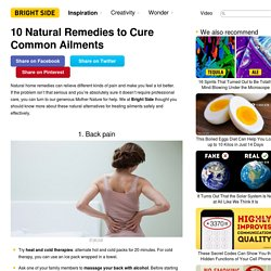 10 Natural Remedies to Cure Common Ailments