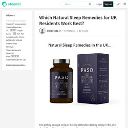 Which Natural Sleep Remedies for UK Residents Work Best?