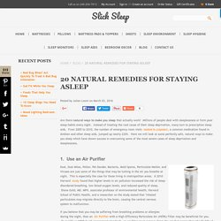 20 Natural Remedies for Staying Asleep - www.SlickSleep.com