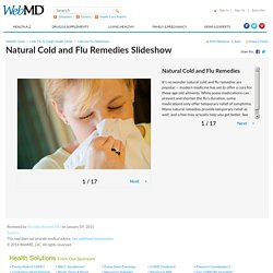 Natural Cold & Flu Remedies Slideshow: From Neti Pots to Zinc, How to Find Relief