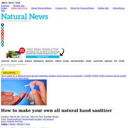 How to make your own all natural hand sanitizer