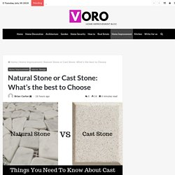 Natural Stone or Cast Stone What's the best to Choose