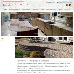 How to build and design natural stone porches