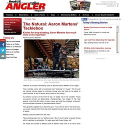 The Natural: Aaron Martens Tacklebox - BoatUS ANGLER Magazine