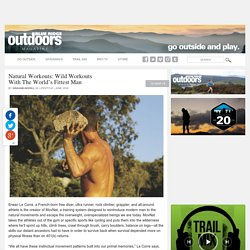 Natural Workouts: Wild Workouts with the World's Fittest Man