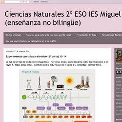 Ciencias Naturales 2º ESO IES Miguel Crespo (enseñanza no bilingüe): Experimentos con la luz y el sonido (2ª parte) 13-14