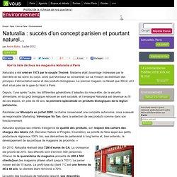 Naturalia: succès d'un concept parisien et pourtant naturel...