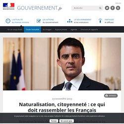Naturalisation, citoyenneté : ce qui doit rassembler les Français