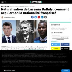 Naturalisation de Lassana Bathily: comment acquiert-on la nationalité française?