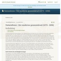 Naturalisme / Det moderne gennembrud (1870 - 1890) - Arkiv for Dansk Litteratur