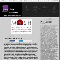 Le chahut naturaliste / MAISON DE LA RECHERCHE EN SCIENCES HUMAINES
