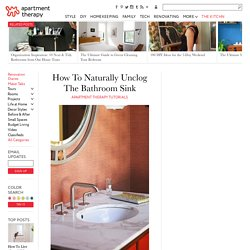 How To Naturally Unclog The Bathroom Sink — Apartment Therapy Tutorials