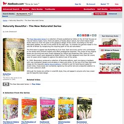 Naturally Beautiful - The New Naturalist Series