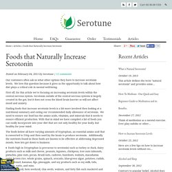 Foods that Naturally Increase Serotonin – Serotune