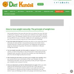 How To Lose Weight Naturally: The Principle Of Weight Loss
