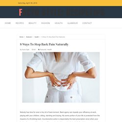 8 Ways To Stop Back Pain Naturally..!!