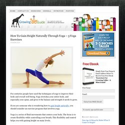 How To Gain Height Naturally Through Yoga – 3 Yoga Exercises