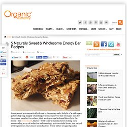 5 Naturally Sweet & Wholesome Energy Bar Recipes