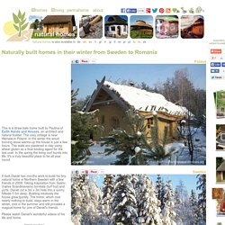 Naturally built homes in their winter from Poland to Romania