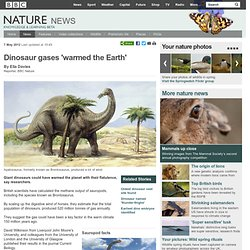 BBC Nature - Dinosaur gases 'warmed the Earth'