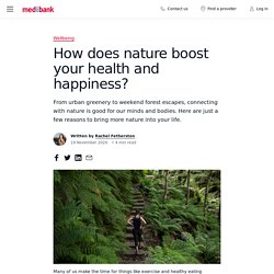 How does nature boost your health and happiness?