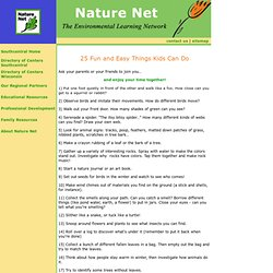 Nature Net - 25 Fun and Easy Things Kids Can Do