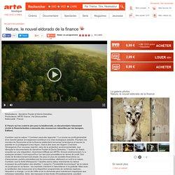 Nature, le nouvel eldorado de la finance, en VOD, DVD