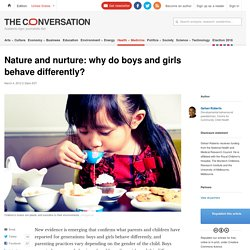 Nature and nurture: why do boys and girls behave differently?