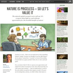 Nature is priceless — so let's value it