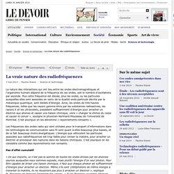"""GRAVEL, Pauline (2014). """"La vraie nature des radiofréquences"""". Le Devoir."""