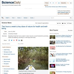 Two hours a week is key dose of nature for health and wellbeing