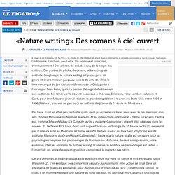 Le Figaro - «Nature writing» Des romans à ciel ouvert