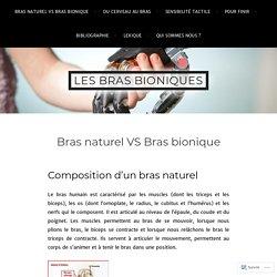 Bras naturel VS Bras bionique – Les bras bioniques
