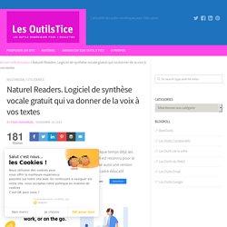 Naturel Readers. Logiciel de synthèse vocale gratuit qui va donner de la voix à vos textes