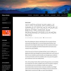 321 méthode naturelle simple et efficace pour le bien-être (dédié aux personnes fidèles à mon blog)