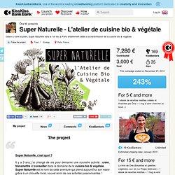 Ôna M. présente Super Naturelle - L'atelier de cuisine bio & végétale