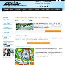 Piscine naturelle - Principe, avantages, coût, législation, devis