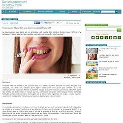 Bien-être et Santé : Comment blanchir ses dents naturellement?