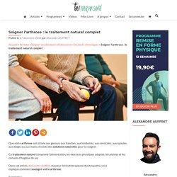 Soigner l'arthrose naturellement : les 6 solutions naturelles
