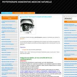 GLAUCOME-TRAITEMENT-SOIGNER NATURELLEMENT-PHYTOTHERAPIE-HOMEOPATHIE-MEDECINE NATURELLE