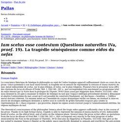 Iam scelus esse contextum (Questions naturelles IVa, praef. 19). La tragédie sénéquienne comme eidos du nefas