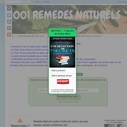 1001 REMEDES NATURELS: Remèdes Naturels contre l'arthrose (mains, cervical, hanche, colonne vertebrale, etc)