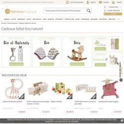 Des cadeaux naturels et bio pour bébé - Berceaumagique.com