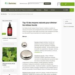 Top 10 des moyens naturels pour éliminer les métaux lourds - Eco Survivaz