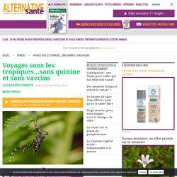 Remèdes naturels contre les maladies tropicales