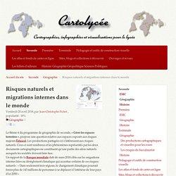 Risques naturels et migrations internes dans le monde - Cartolycée