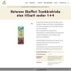 Naturens Skafferi Tranbärsdricka utan tillsatt socker 1+4