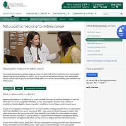 Naturopathic Medicine for Kidney Cancer