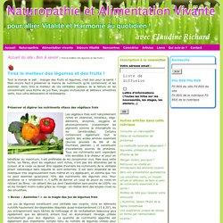 Naturopathie et Alimentation Vivante : Tirez le meilleur des légumes et des fruits!
